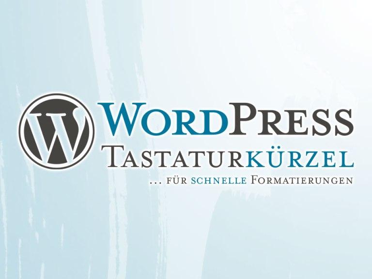 WordPress: Tastaturkürzel und Shortcuts im Editor