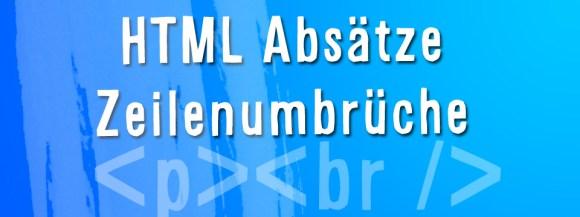 HTML Absätze und Zeilenumbrüche