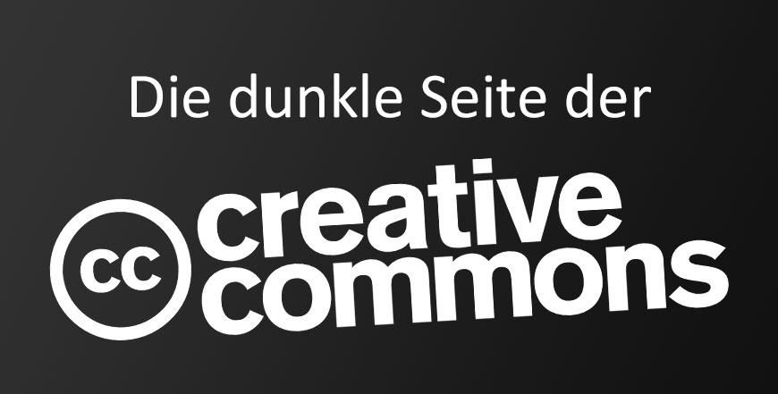 Die dunkle Seite der Creative Commons