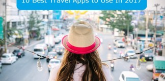 10 Best Travel Apps to Use In 2017