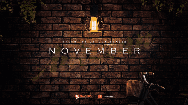 nov 17 autumn darkness full opt 600x338 - Download Smashing Magazine Desktop Wallpaper November 2019 Windows 7/8/10 Theme