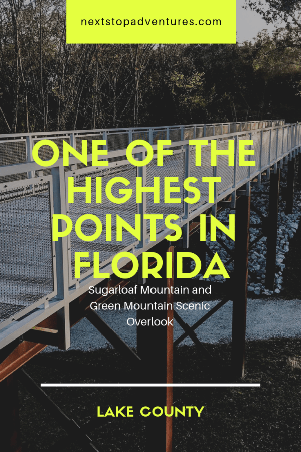 highest points in Florida Sugarloaf Mountain and Green Mountain Scenic Overlook Next Stop Adventures