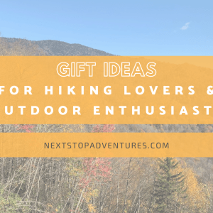 Gift Ideas for Hiking Lovers and Outdoor Enthusiasts