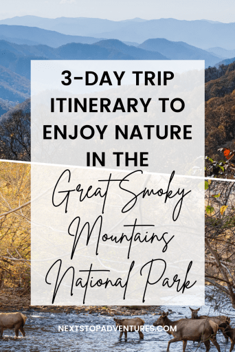 Great Smoky Mountains National Park 3-Day Trip Itinerary
