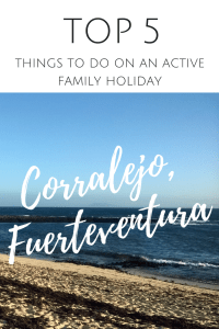 Corralejo Fuerteventura Spain acctive Family holiday