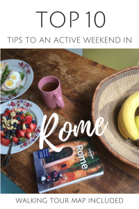 Pin for later - Top 10 tips for an active long weekend in Rome