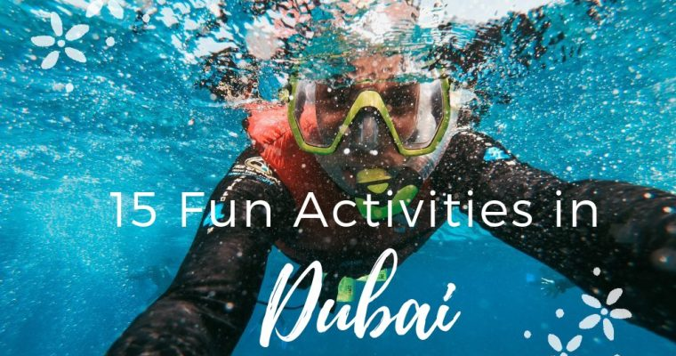 15 Fun Activities in Dubai