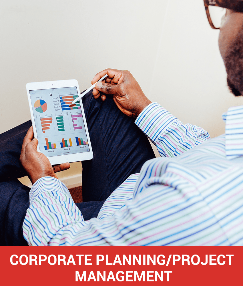 CORPORATE PLANNING/PROJECT MANAGEMENT