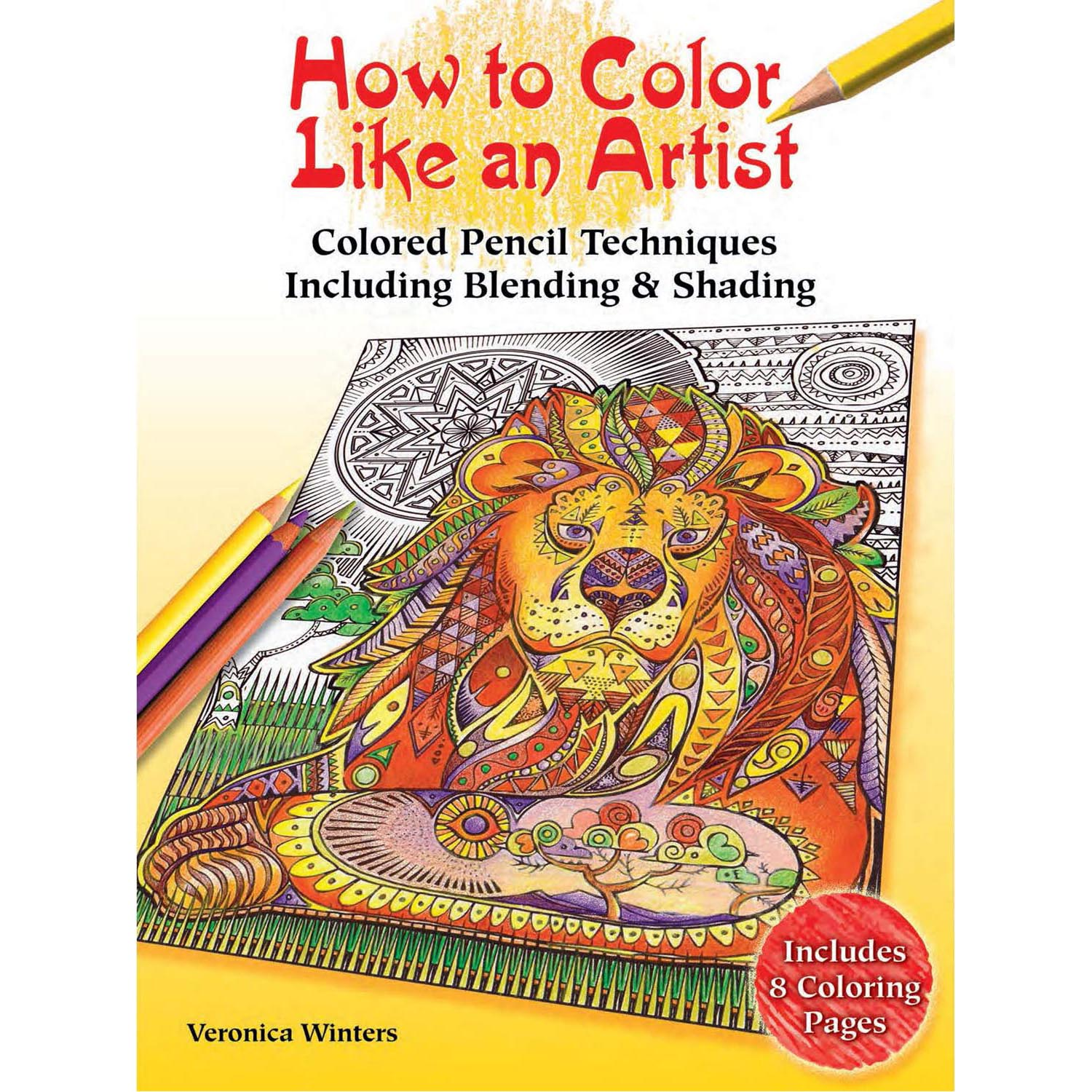 How To Color Like An Artist Colored Pencil Techniques