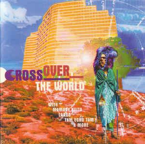 Cross over the world