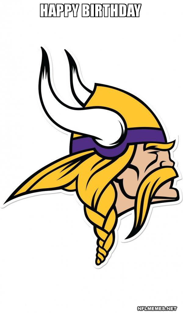 Happy Birthday Minnesota Vikings Nfl Memes
