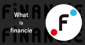 【FiNANCiE(フィナンシェ)徹底解説】特徴やサービス、注意点を紹介
