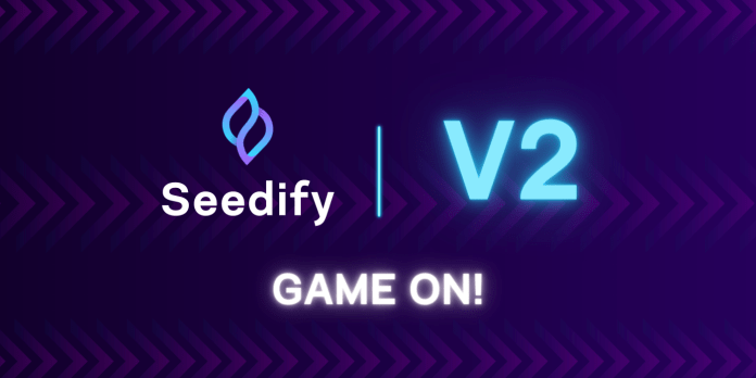 What to Expect from Seedify in the Next Phase; Seedify V2