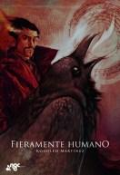 Fieramente humano, Rodolfo Martínez