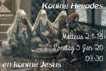 Matt 2:3 KONING HERODES EN KONING JESUS