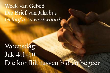 Jak 4:3 Week van Gebed (Woensdag)