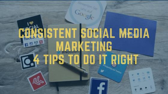 Consistent social media marketing
