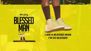 Sam Jamz – Blessed Man (feat Louis Pascal)