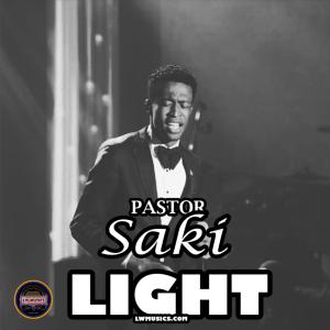 DOWNLOAD MP3: Pastor Saki – LIGHTS!