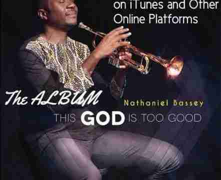 Nathaniel Bassey - This God Is Too Good (feat. Micah Stampley) image