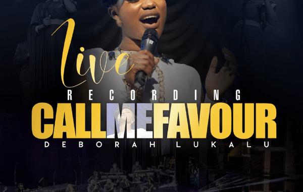 "DOWNLOAD ALBUM: Deborah Lukalu ""Call Me Favour"""