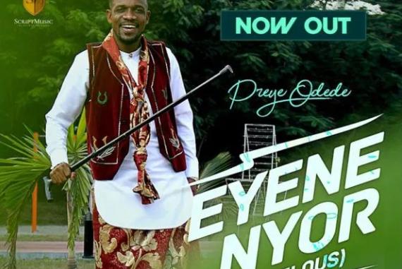 DOWNLOAD MP3: Preye Odede – Enyene Nyor [Marvelous]