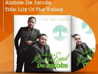 DOWNLOAD MP3: De Jacobs - Lily Of The Valley