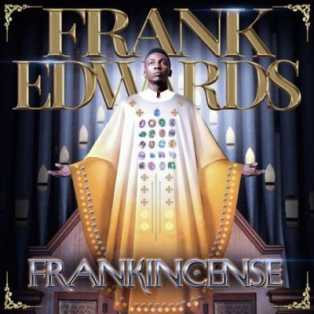 DOWNLOAD MP3: Frank Edwards – Ka Anyi Bulie ft. Don Moen