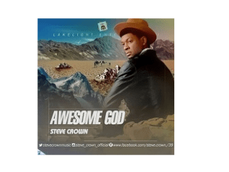 download mp3: steve crown - Awesome God
