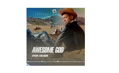 download mp3: steve crown - Awesome God