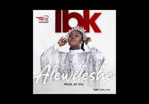DOWNLOAD MP3: IBK - ALEWILESHE