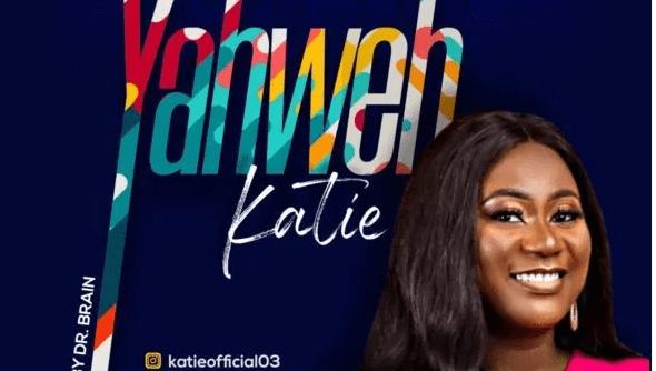 DOWNLOAD MP3: Katie – Yahweh