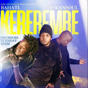 DOWNLOAD MP3: Bahati Ft The Kansoul - Kererembe