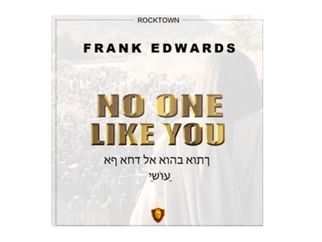 DOWNLOAD MP3: Frank Edwards – No One Like You
