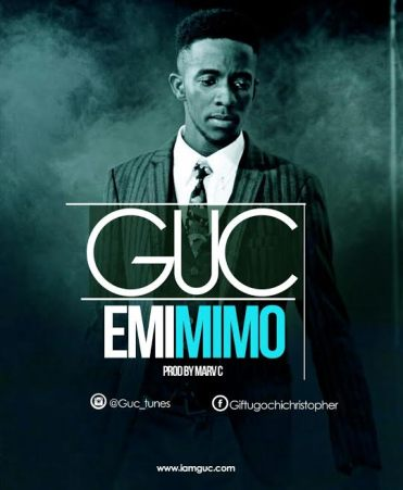DOWNLOAD MP3: GUC – Emimimo