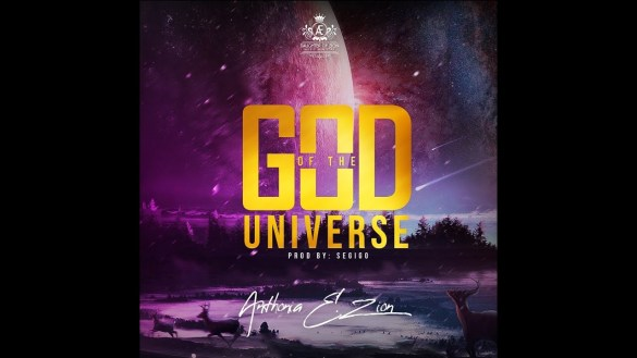 download mp3: Anthonia E. Zion – God Of The Universe