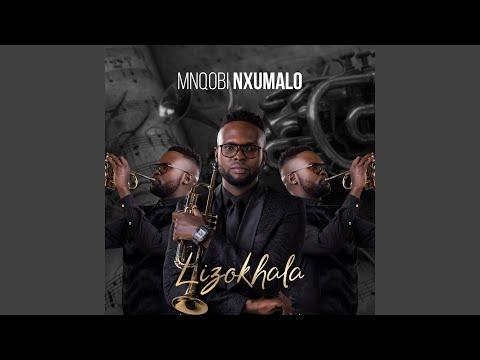 download mp3: mnqobi nxumalo - lizokhala
