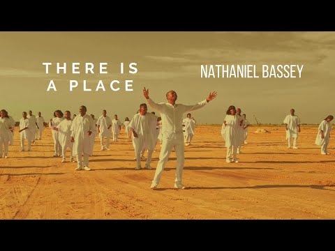 Nathaniel Bassey – There Is A Place