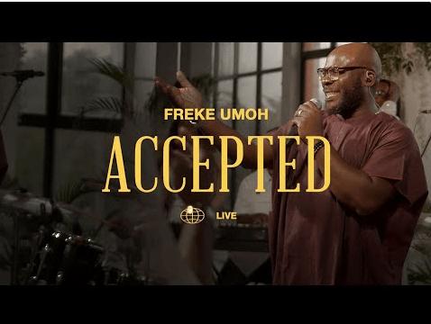 Freke Umoh – Accepted