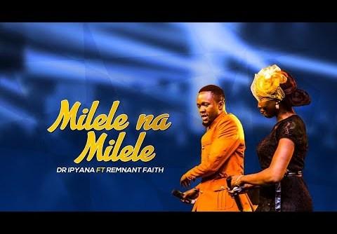 Dr. Ipyana - Milele na Milele Ft Remnant Faith