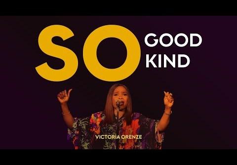 Victoria Orenze - So Good, So Kind
