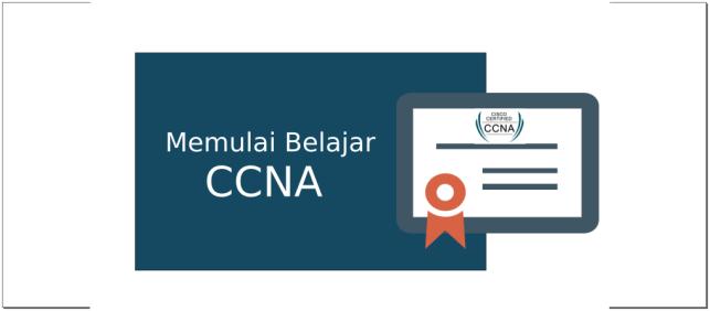 Memulai Belajar CCNA