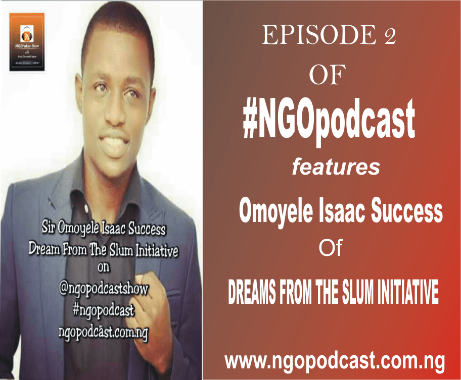 NGOP002-INTERVIEW WITH OMOYELE ISAAC SUCCESS (DREAMS FROM THE SLUM)