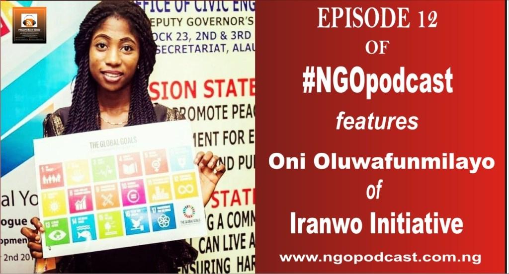 NGOP0012-INTERVIEW WITH ONI OLUWAFUNMILAYO (IRANWO INITIATIVE)