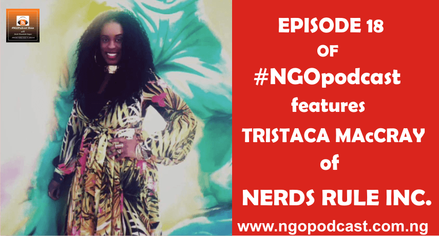 NGOP0018-INTERVIEW WITH TRISTACA McCRAY (NERDS RULE INC.)