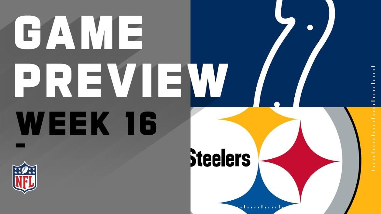 NFL Week 16: Steelers vs. Colts Game of the Week