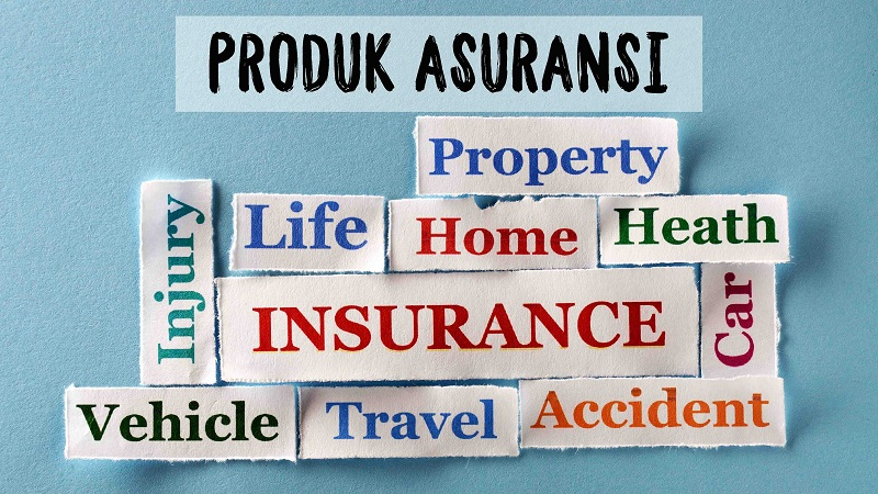 NGURUS DUIT - PRODUK ASURANSI