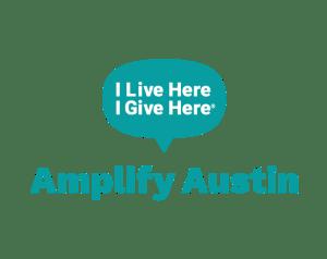 I Live Here I Give Here: Amplify Austin