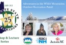 Adventures in the White Mountains: Outdoor Recreation Panel