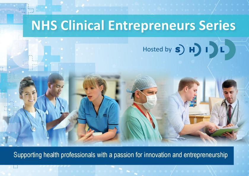 SIDE NHS Clinical Entrepreneurs – Save the Date